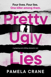 Pamela Crane - Pretty Ugly Lies_500.jpg