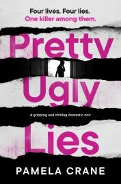 Pamela Crane - Pretty Ugly Lies_500.jpg
